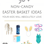 50 + Non Candy Easter BasketGift Ideas
